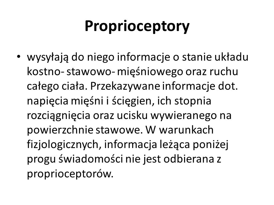 Proprioceptory
