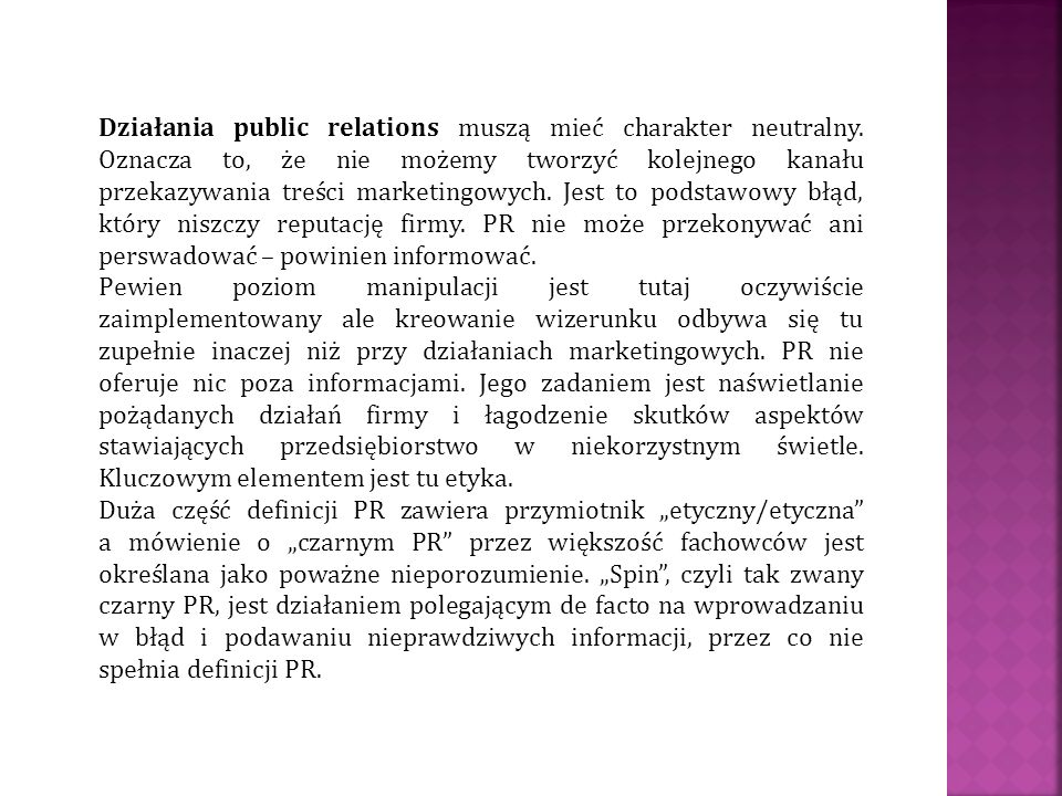 Działania public relations muszą mieć charakter neutralny