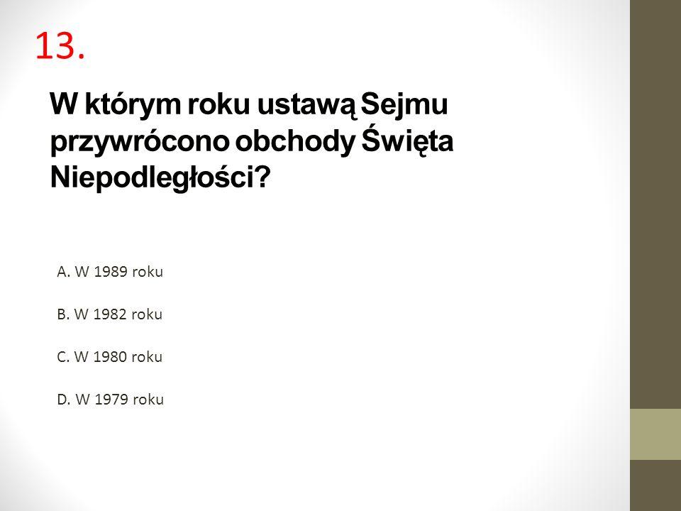 W którym roku ustawą Sejmu przywrócono obchody Święta Niepodległości