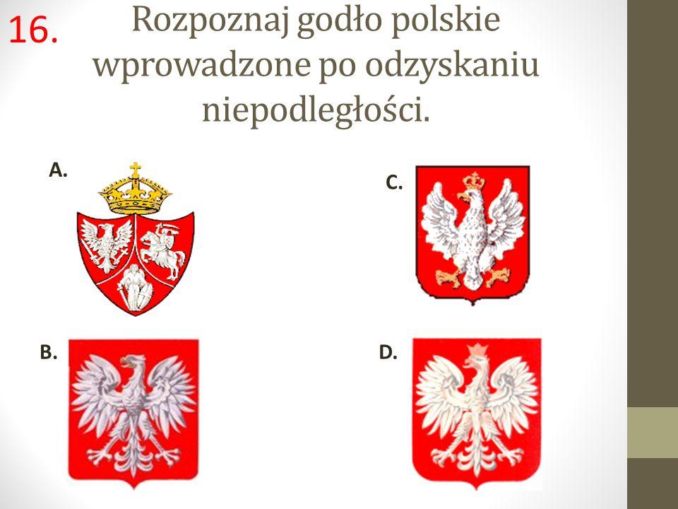 Rozpoznaj godło polskie wprowadzone po odzyskaniu niepodległości.
