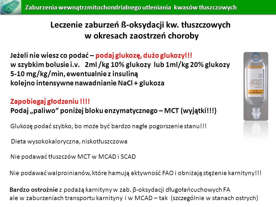 Leczenie zaburzeń ß-oksydacji kw. tłuszczowych