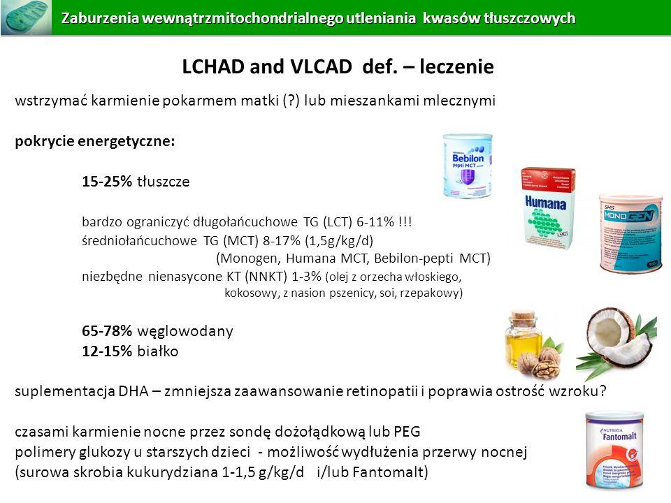 LCHAD and VLCAD def. – leczenie