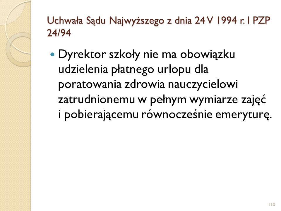 Uchwała Sądu Najwyższego z dnia 24 V 1994 r. I PZP 24/94