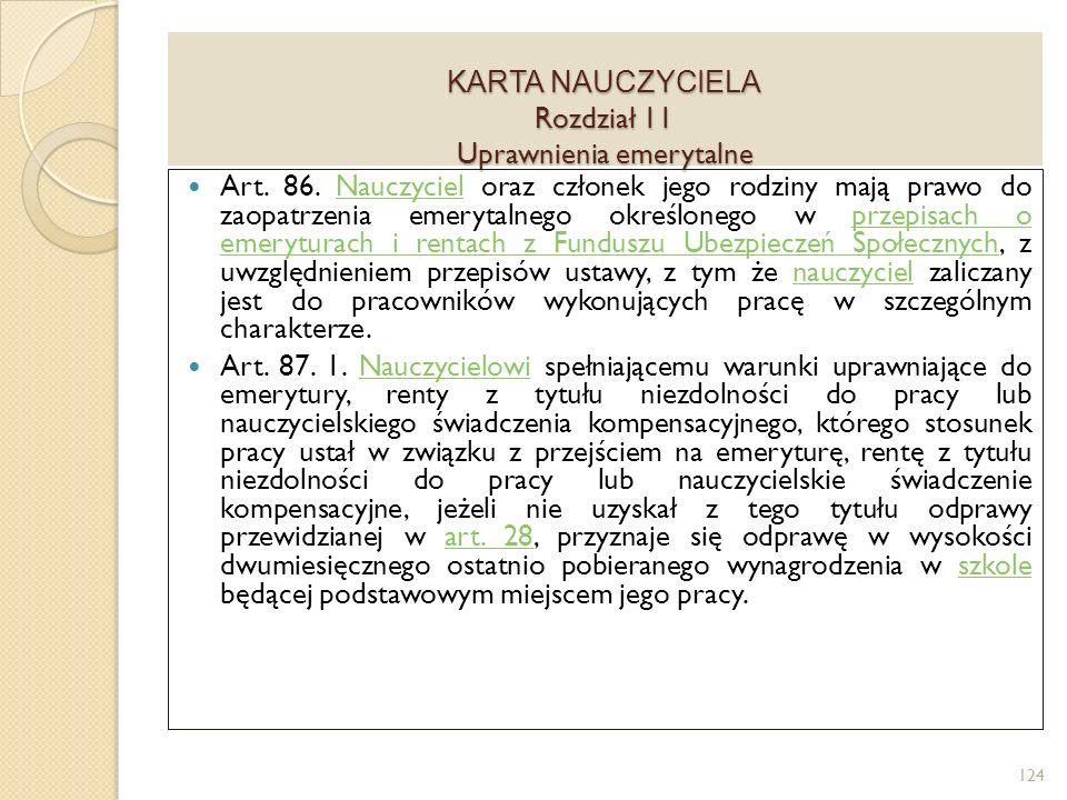KARTA NAUCZYCIELA Rozdział 11 Uprawnienia emerytalne