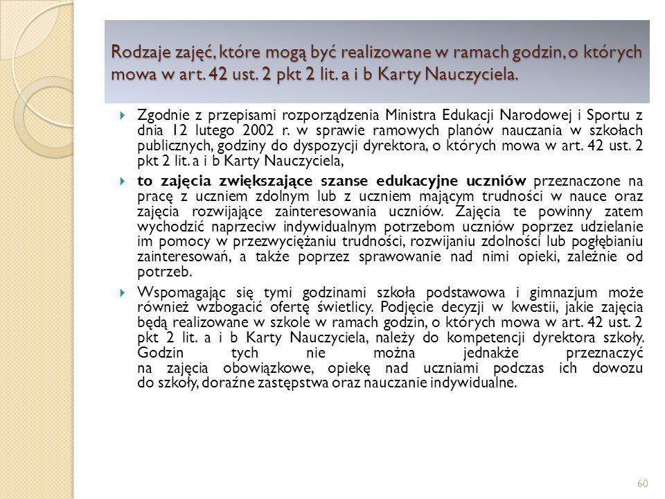 Rodzaje zajęć, które mogą być realizowane w ramach godzin, o których mowa w art. 42 ust. 2 pkt 2 lit. a i b Karty Nauczyciela.