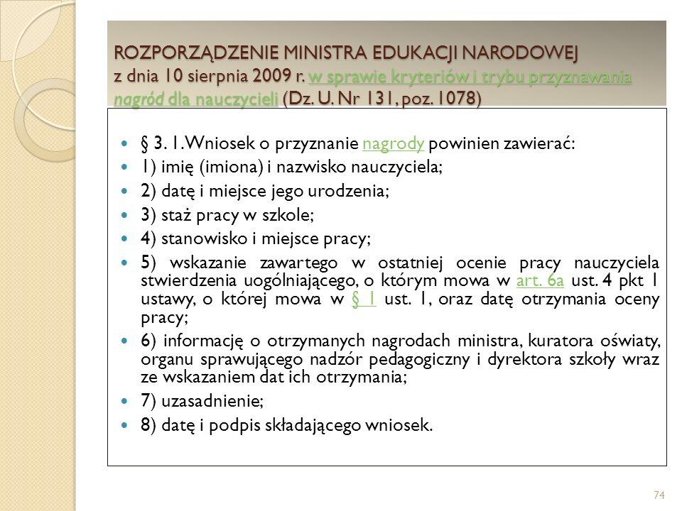 ROZPORZĄDZENIE MINISTRA EDUKACJI NARODOWEJ z dnia 10 sierpnia 2009 r