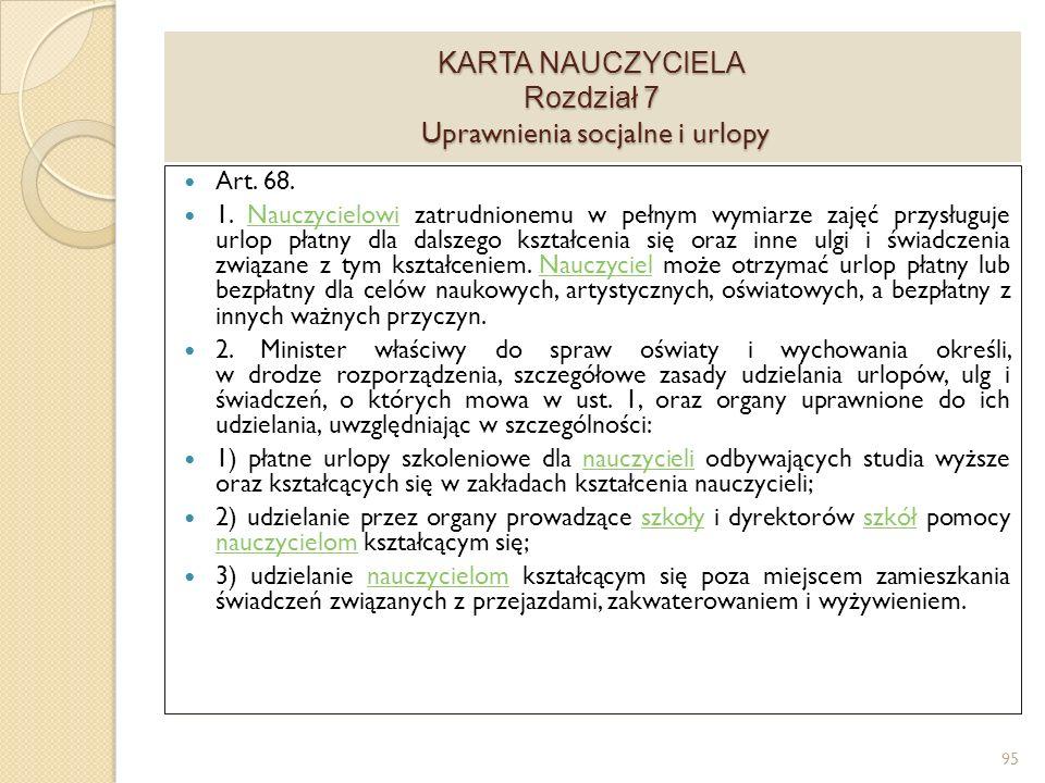 KARTA NAUCZYCIELA Rozdział 7 Uprawnienia socjalne i urlopy