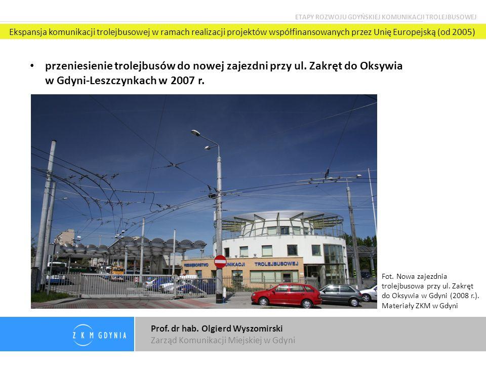 Prof. dr hab. Olgierd Wyszomirski Zarząd Komunikacji Miejskiej w Gdyni
