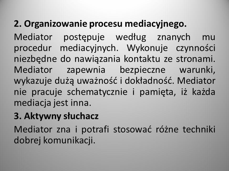 2. Organizowanie procesu mediacyjnego