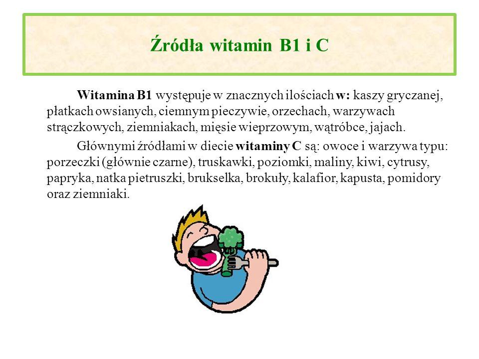 Źródła witamin B1 i C