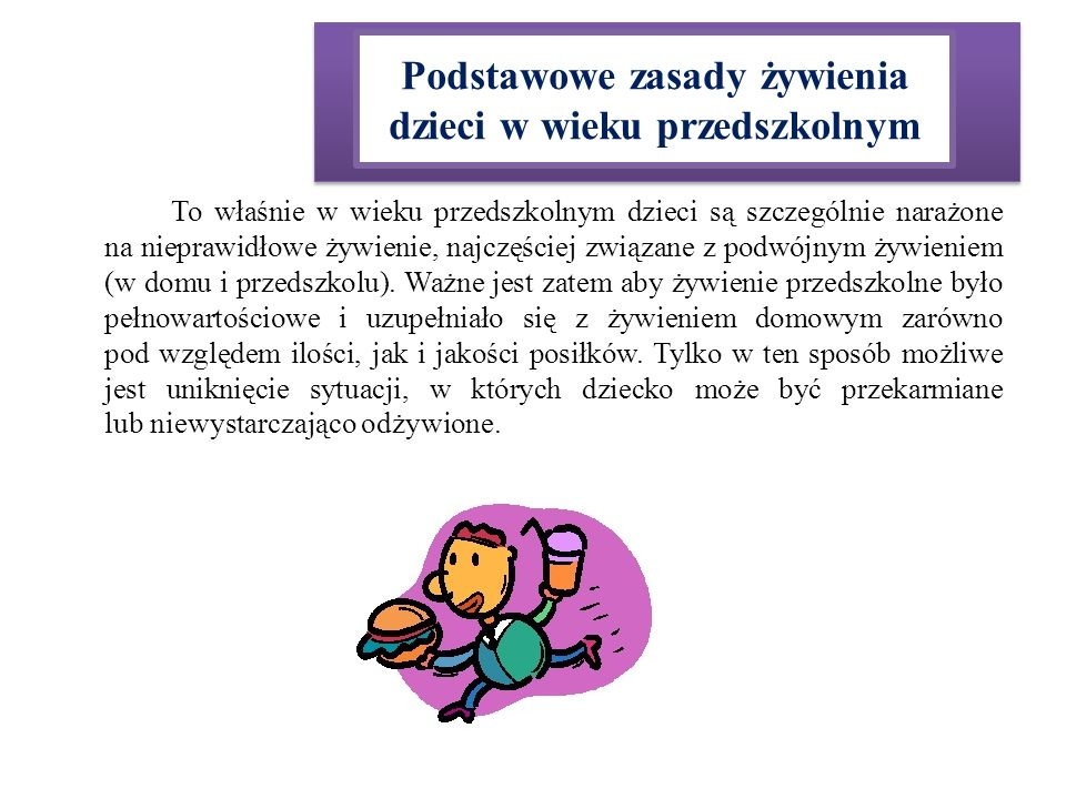 Podstawowe zasady żywienia dzieci w wieku przedszkolnym
