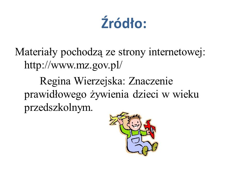 Źródło: Materiały pochodzą ze strony internetowej: http://www.mz.gov.pl/