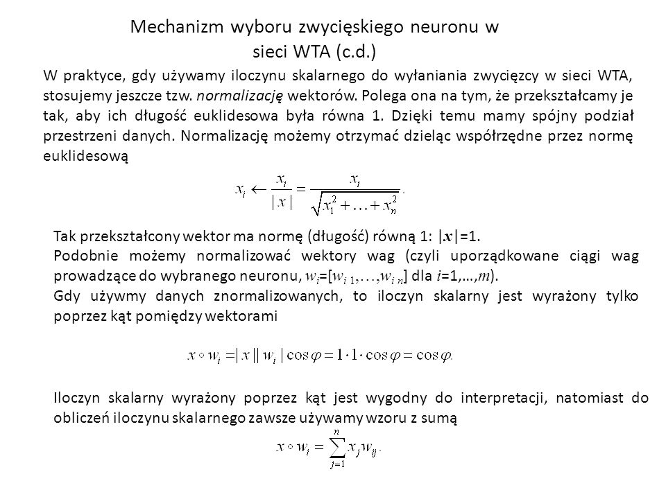 Mechanizm wyboru zwycięskiego neuronu w sieci WTA (c.d.)