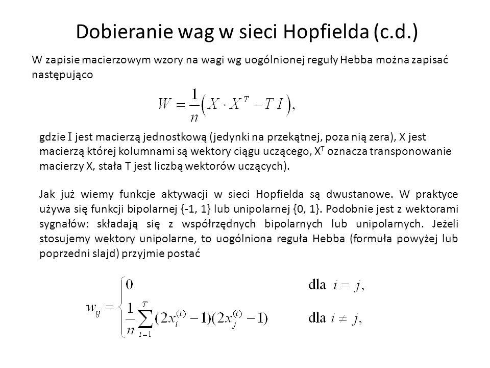 Dobieranie wag w sieci Hopfielda (c.d.)