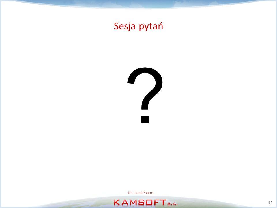 Sesja pytań KS-OmniPharm