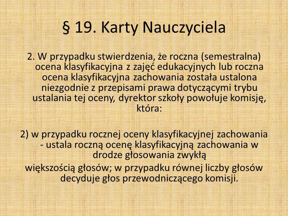 § 19. Karty Nauczyciela