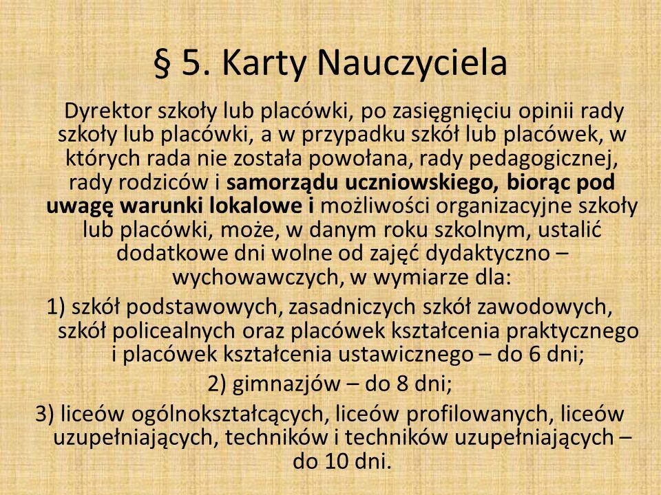 § 5. Karty Nauczyciela