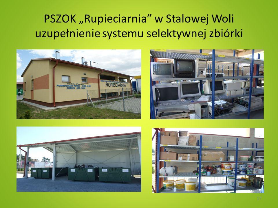 """PSZOK """"Rupieciarnia w Stalowej Woli uzupełnienie systemu selektywnej zbiórki"""