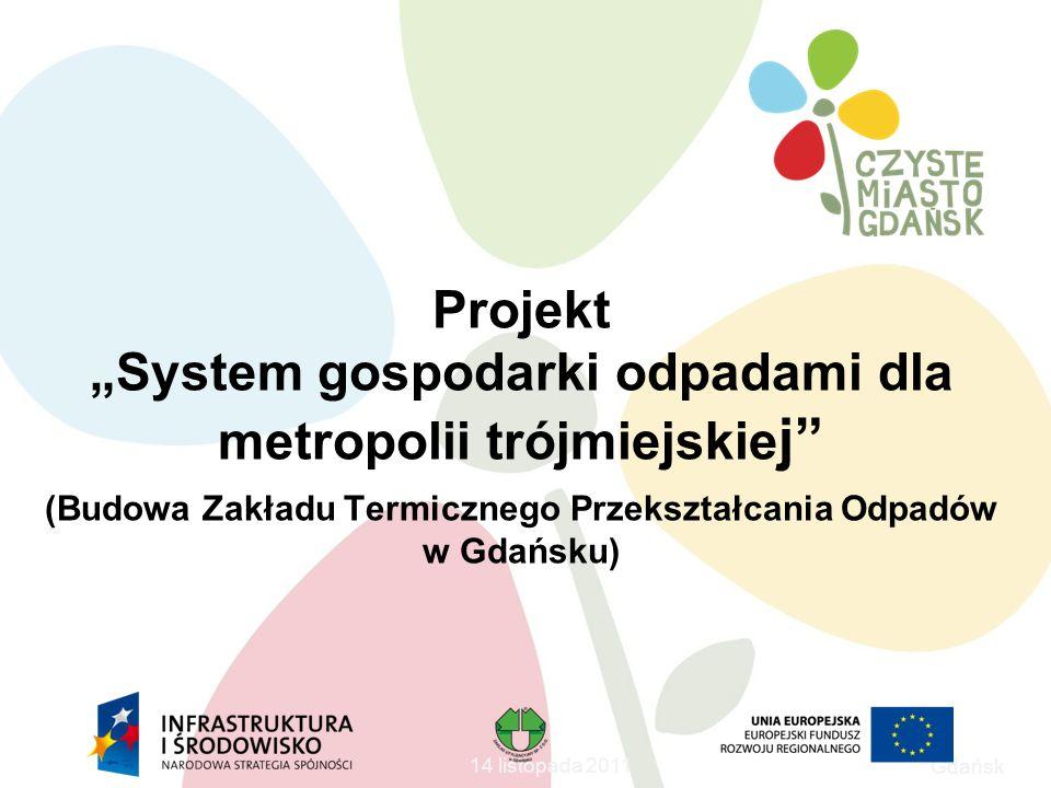 """Projekt """"System gospodarki odpadami dla metropolii trójmiejskiej"""
