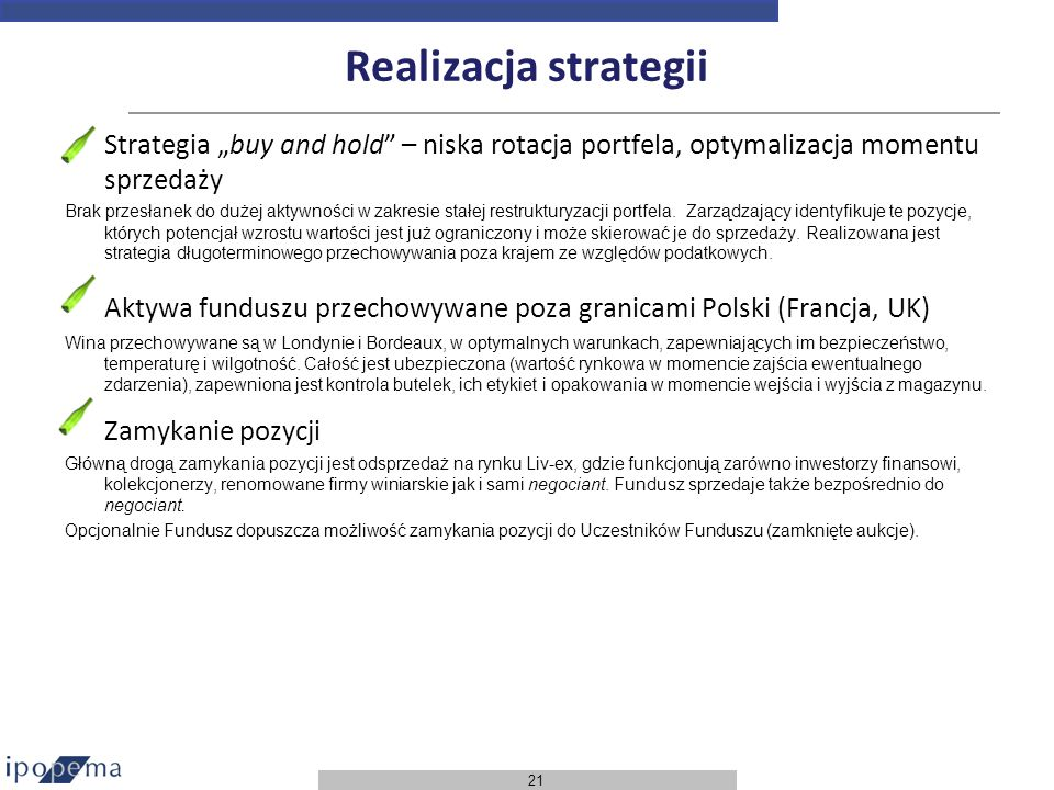 """Realizacja strategii Strategia """"buy and hold – niska rotacja portfela, optymalizacja momentu sprzedaży."""