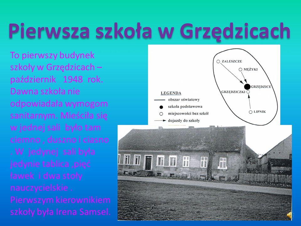 Pierwsza szkoła w Grzędzicach