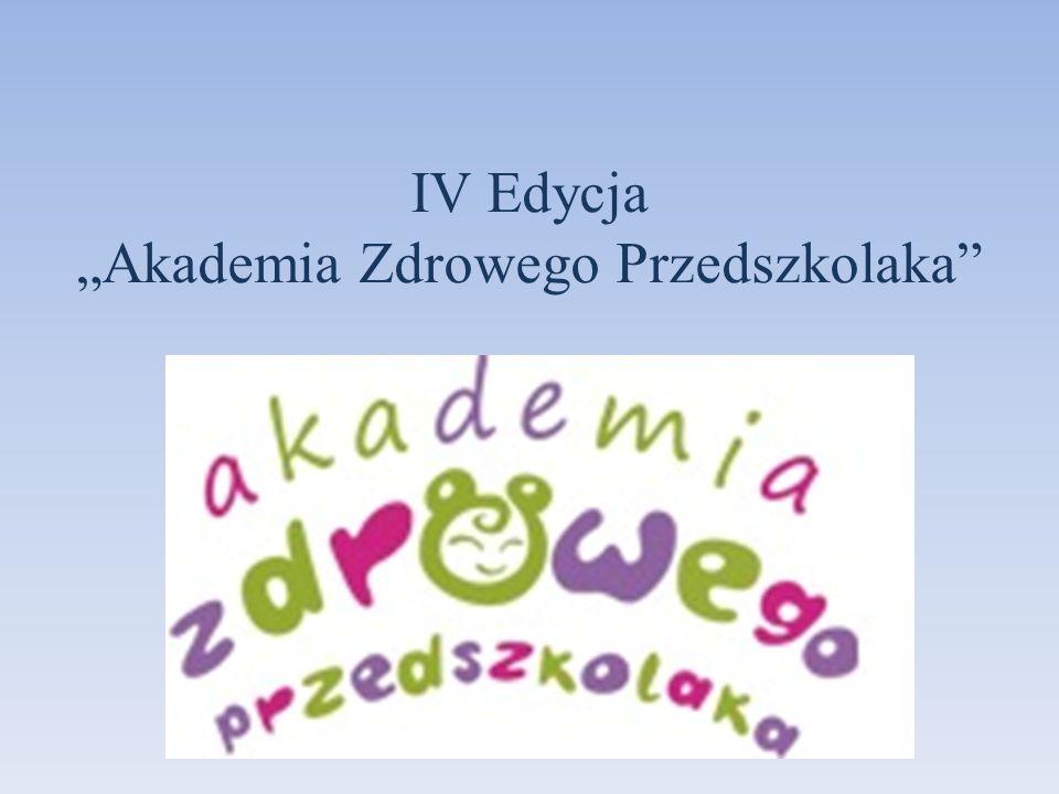 """IV Edycja """"Akademia Zdrowego Przedszkolaka"""