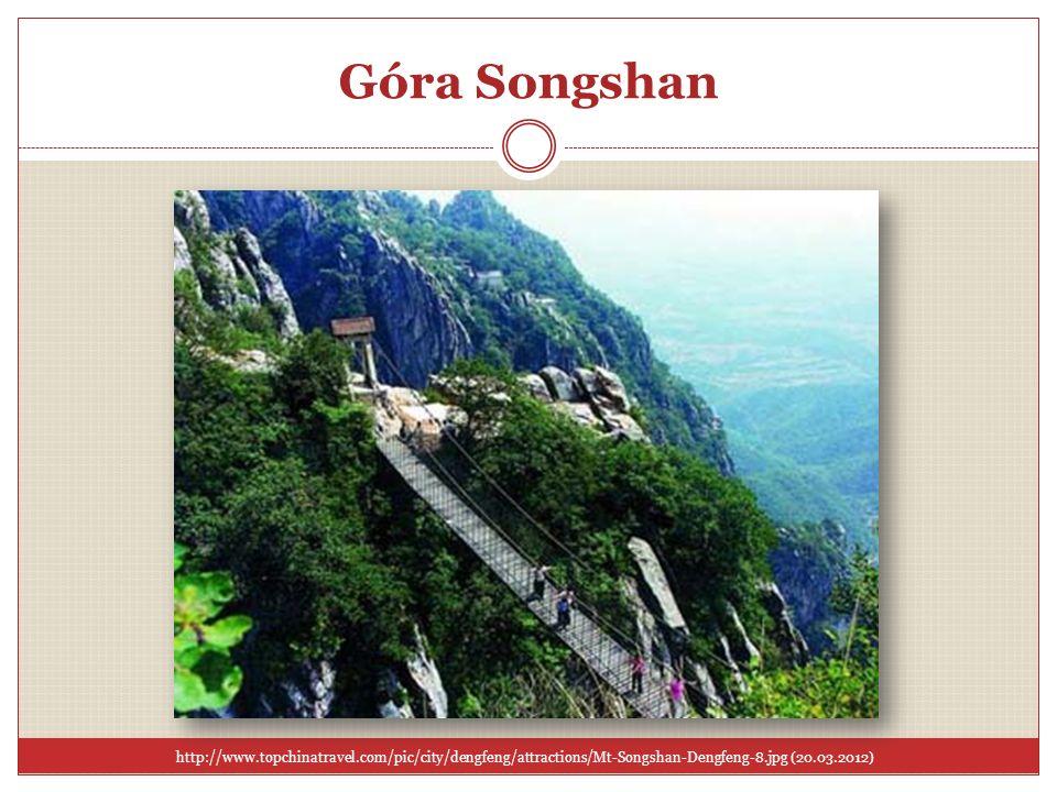 Góra Songshanhttp://www.topchinatravel.com/pic/city/dengfeng/attractions/Mt-Songshan-Dengfeng-8.jpg (20.03.2012)