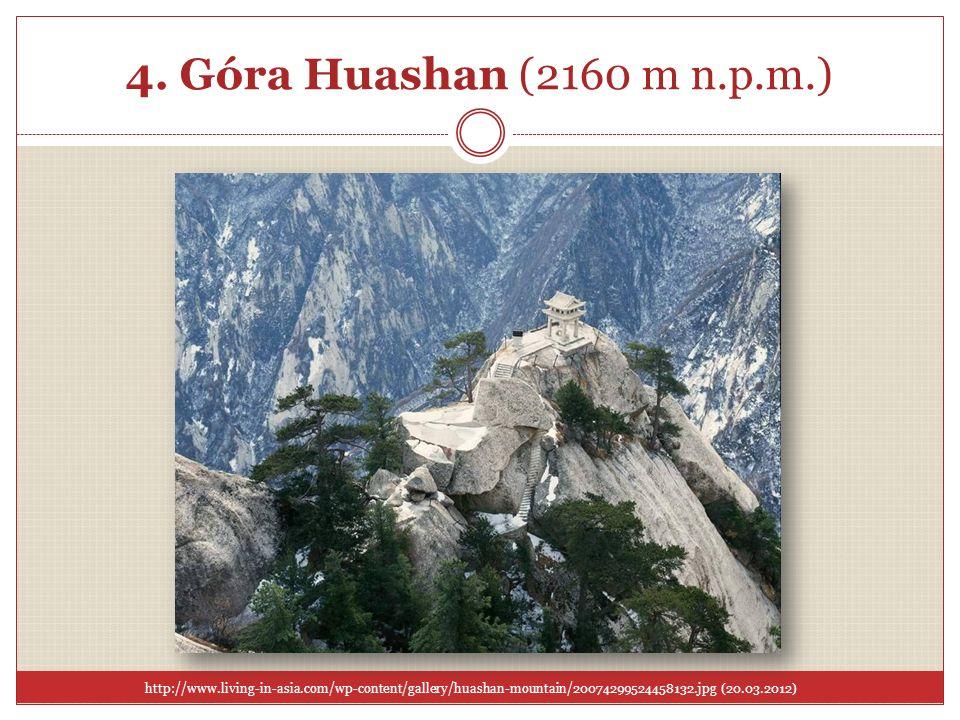 4. Góra Huashan (2160 m n.p.m.) Góra Huashan. Święta góra Zachodu. Wejście na nią określane jest jako najtrudniejszy szlak turystyczny na świecie.