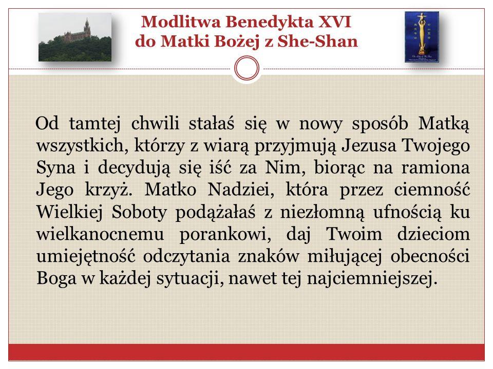 Modlitwa Benedykta XVI do Matki Bożej z She-Shan