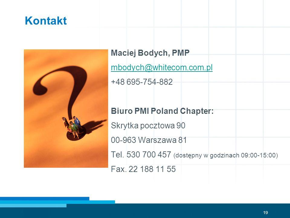 Kontakt Maciej Bodych, PMP mbodych@whitecom.com.pl +48 695-754-882
