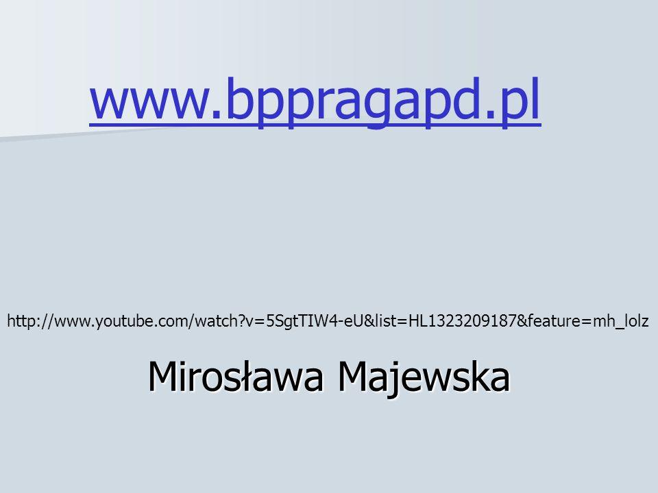 www.bppragapd.pl Mirosława Majewska