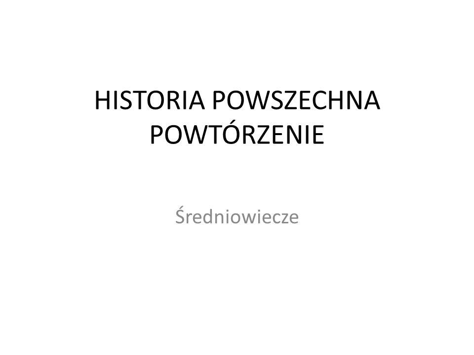 HISTORIA POWSZECHNA POWTÓRZENIE