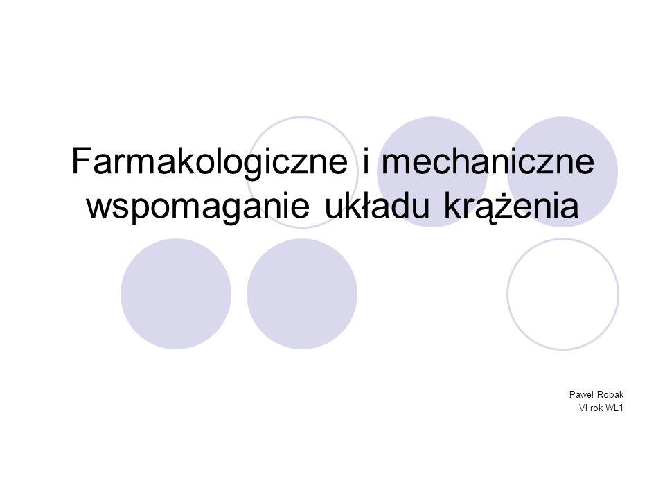 Farmakologiczne i mechaniczne wspomaganie układu krążenia