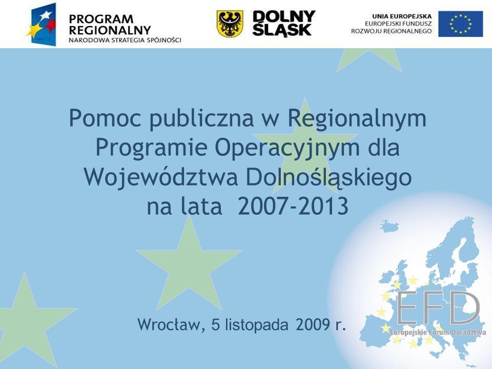 Pomoc publiczna w Regionalnym Programie Operacyjnym dla Województwa Dolnośląskiego na lata 2007-2013