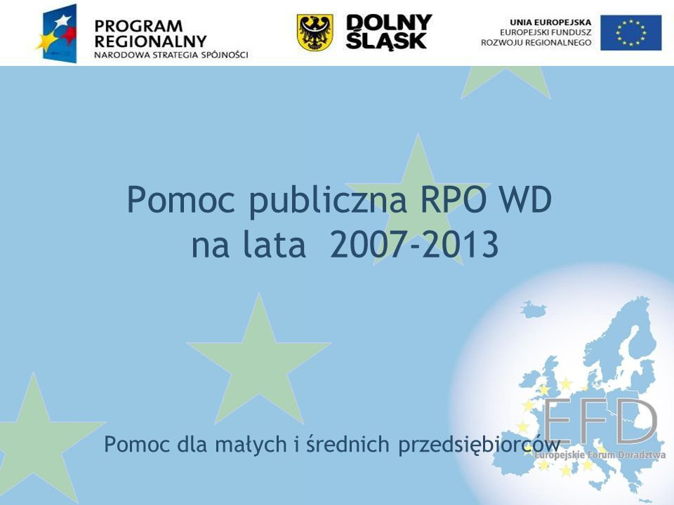 Pomoc publiczna RPO WD na lata 2007-2013