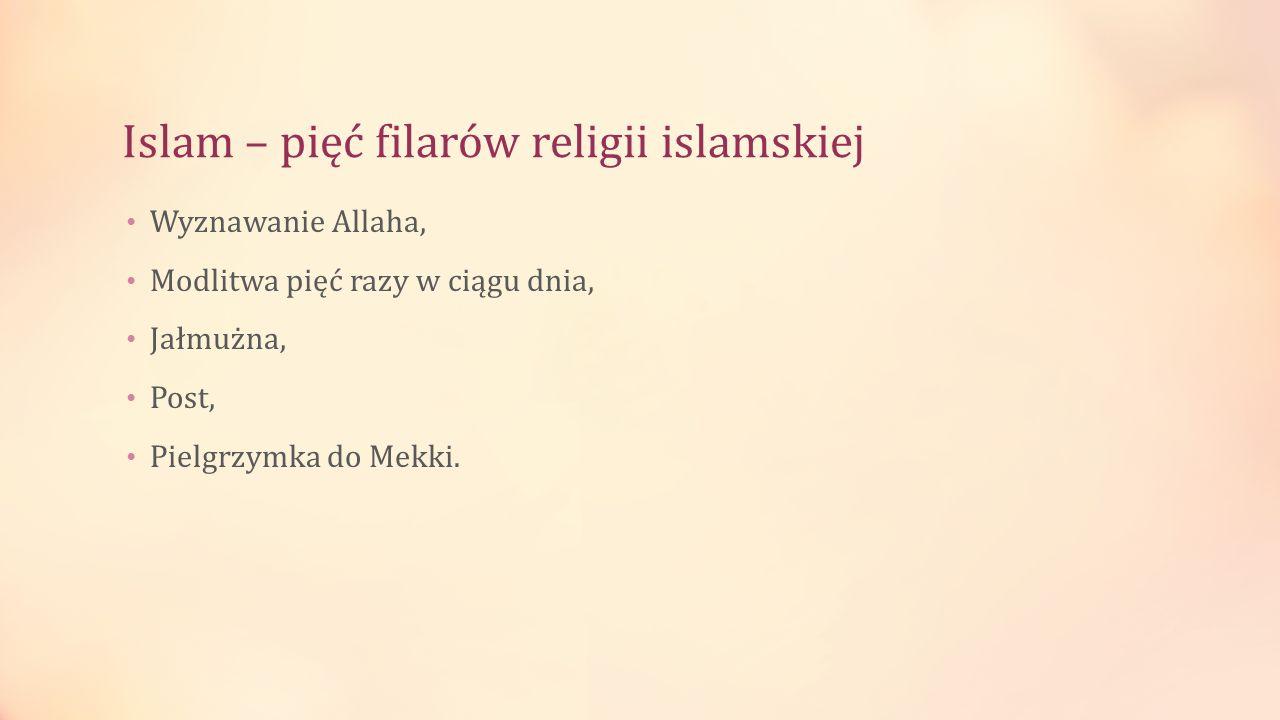 Islam – pięć filarów religii islamskiej