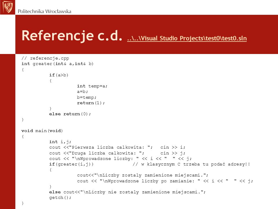 Referencje c.d. ..\..\Visual Studio Projects\test0\test0.sln