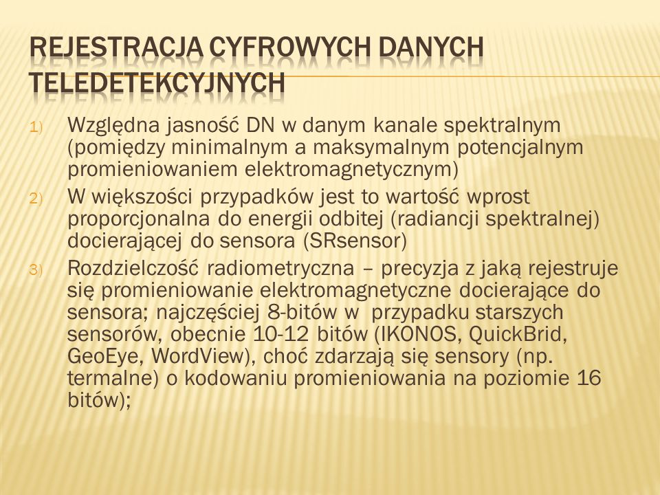 Rejestracja cyfrowych danych teledetekcyjnych