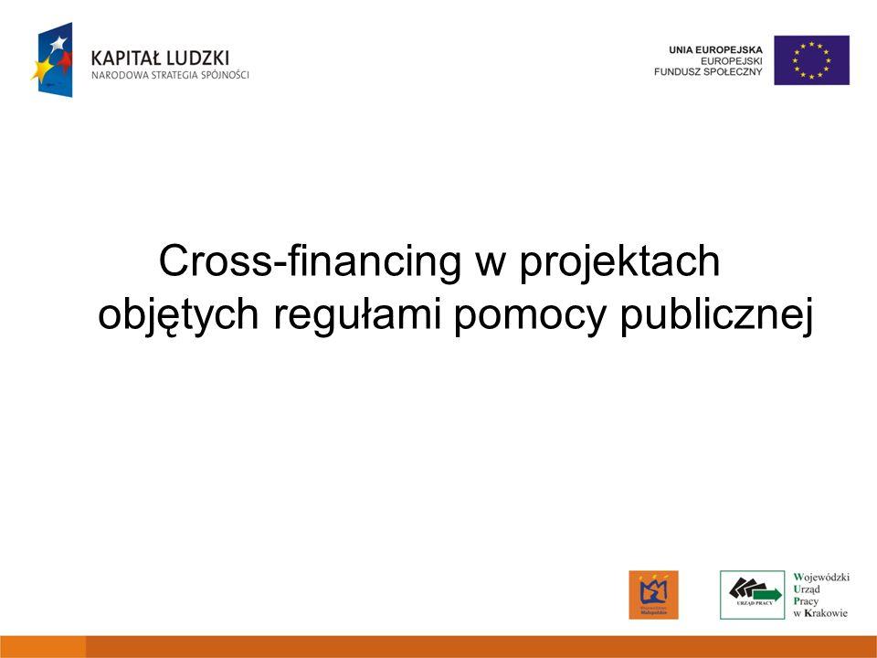 Cross-financing w projektach objętych regułami pomocy publicznej