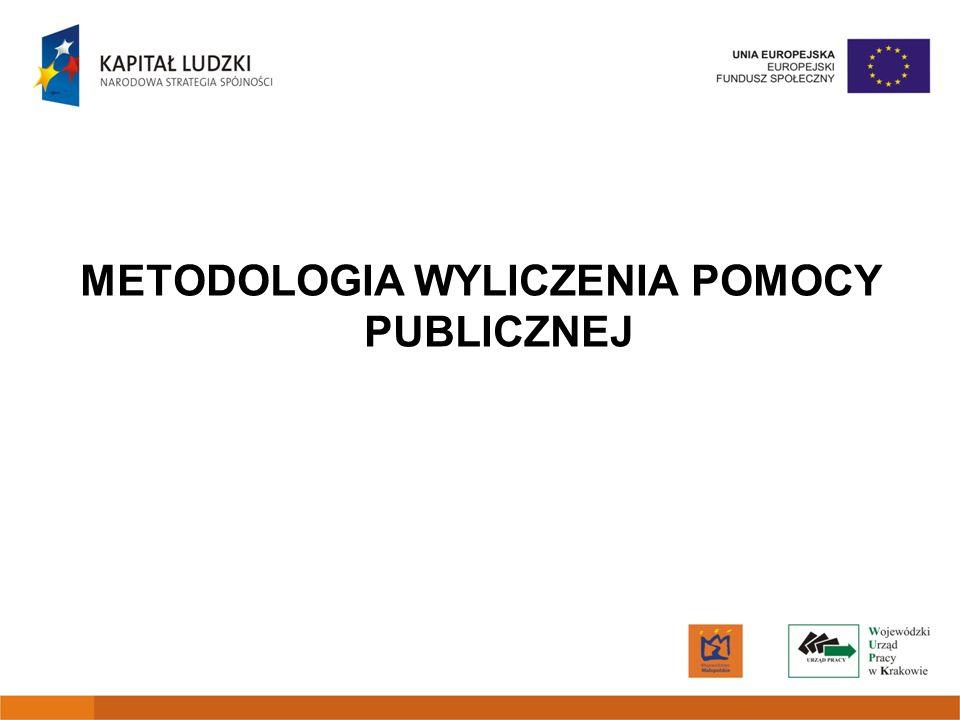 METODOLOGIA WYLICZENIA POMOCY PUBLICZNEJ