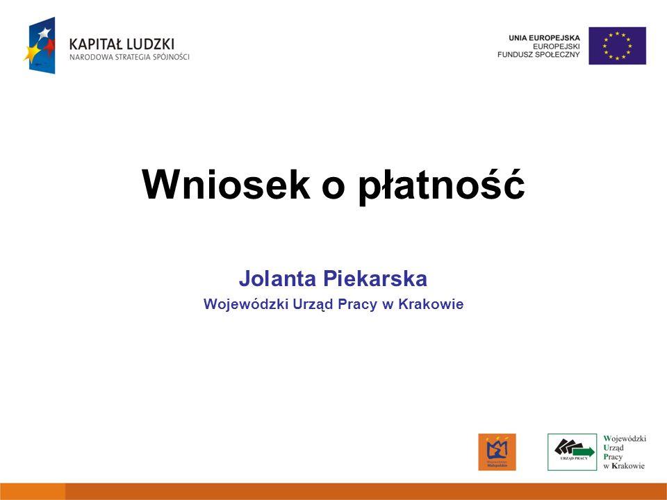 Jolanta Piekarska Wojewódzki Urząd Pracy w Krakowie
