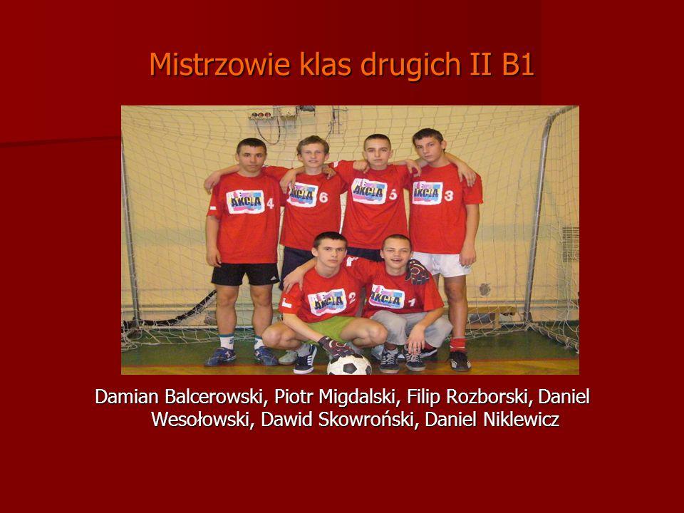 Mistrzowie klas drugich II B1
