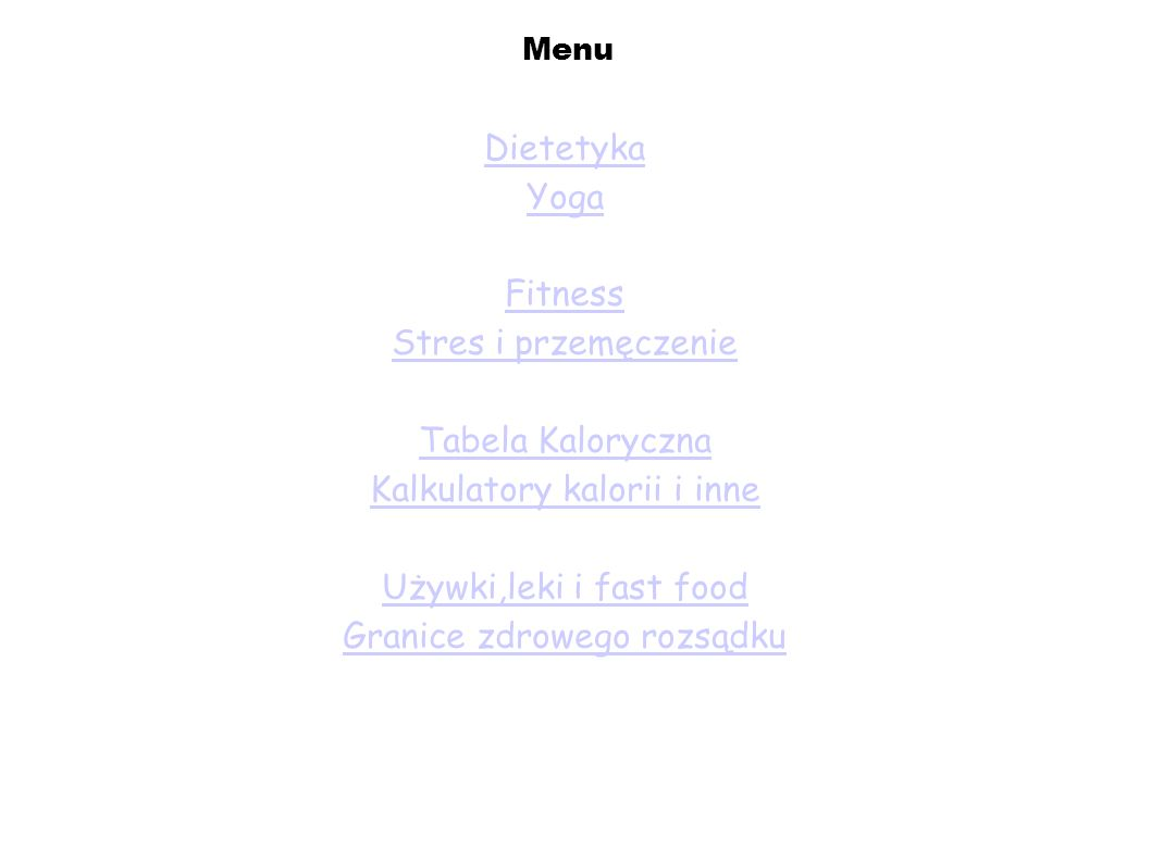 Kalkulatory kalorii i inne Używki,leki i fast food