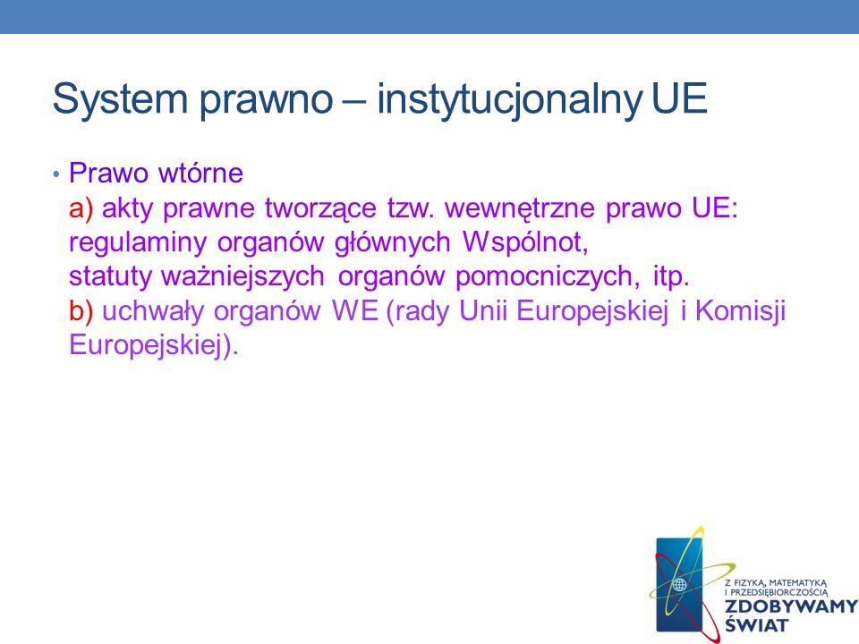 System prawno – instytucjonalny UE