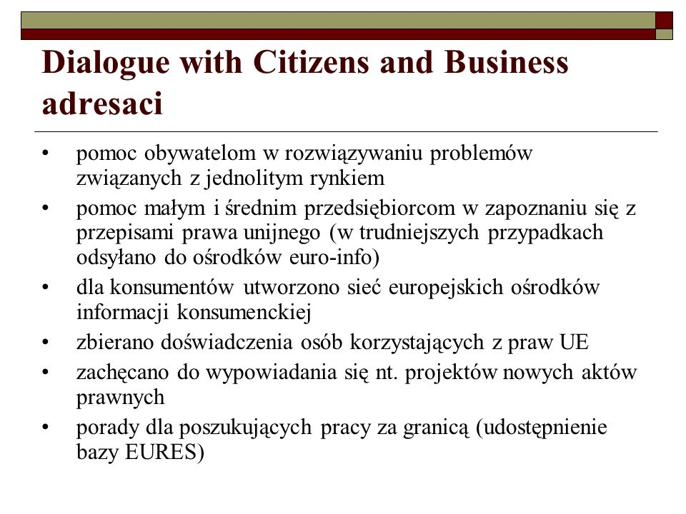 Dialogue with Citizens and Business adresaci