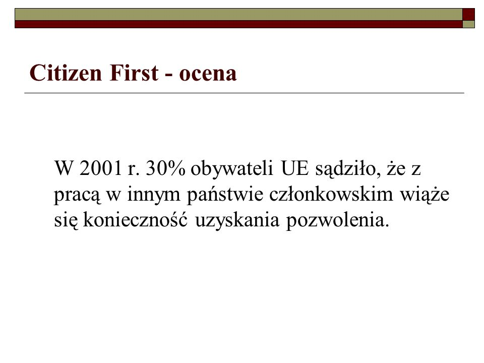 Citizen First - ocena W 2001 r.