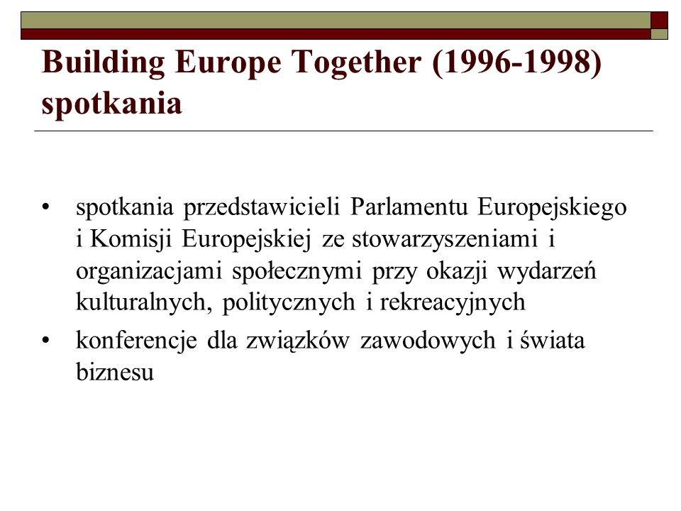 Building Europe Together (1996-1998) spotkania