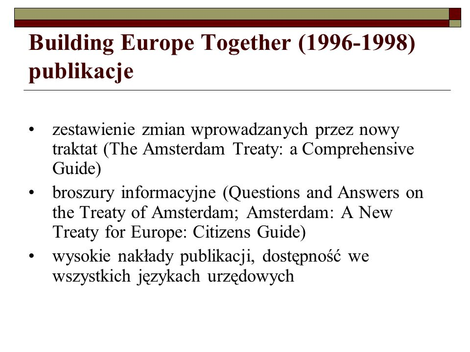 Building Europe Together (1996-1998) publikacje