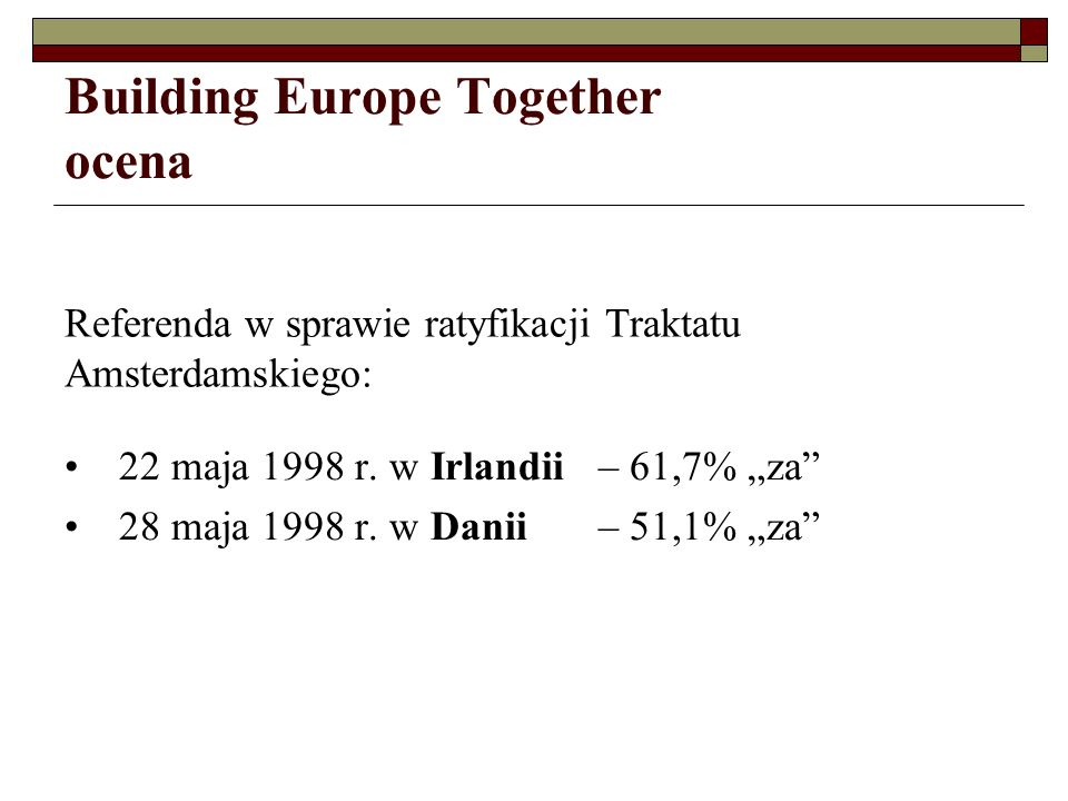 Building Europe Together ocena