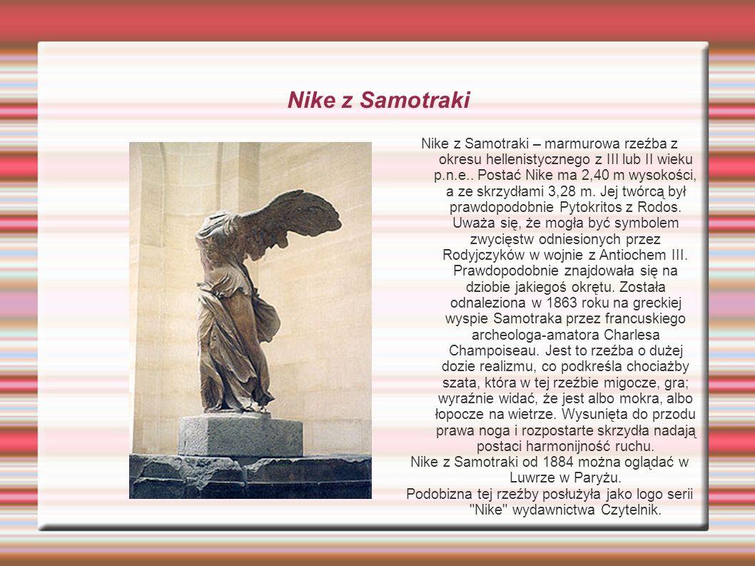 Nike z Samotraki od 1884 można oglądać w Luwrze w Paryżu.
